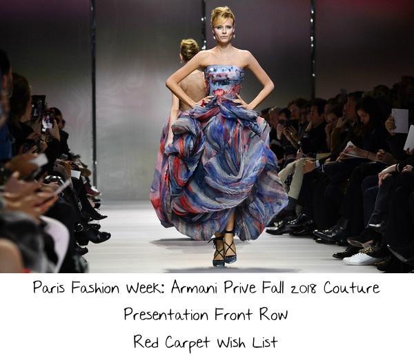 abe828ea3d3 Paris Fashion Week  Armani Prive Fall 2018 Couture Presentation Front Row  Red Carpet Wish List